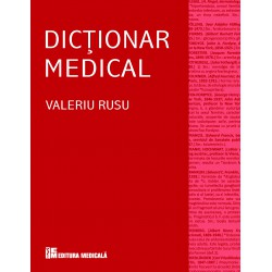 Dicţionar medical, ediţia a IV-a revizuită şi adăugită - Valeriu Rusu