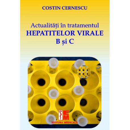 Actualități în tratamentul hepatitelor virale B și C - Costin Cernescu, Alexandru Oproiu