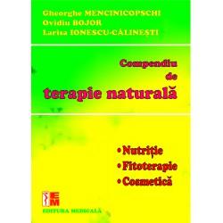 Compendiu de terapie naturală - Gheorghe Mencinicopschi, Ovidiu Bojor, Larisa Ionescu-Călineşti