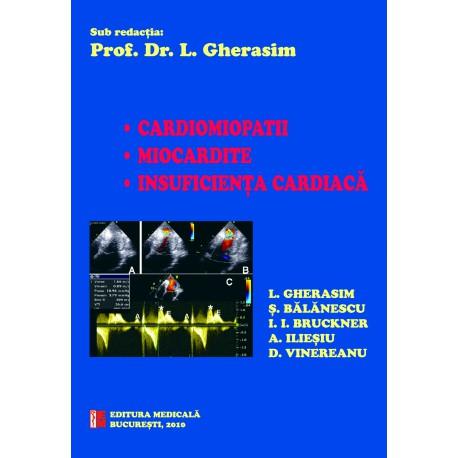 Cardiomiopatii. Miocardite. Insuficienţa cardiacă - Leonida Gherasim (sub redacţia)