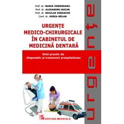 Urgenţe medico-chirurgicale în cabinetul de medicină dentară. Ghid practic de diagnostic şi tratament prespitalicesc