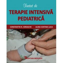 Tratat de terapie intensivă pediatrică - Constantin N. Iordache, Alina - Costina Luca (sub redacția)
