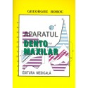 Aparatul dento-maxilar, formare şi dezvoltare, ediţia a II-a - Gheorghe Boboc