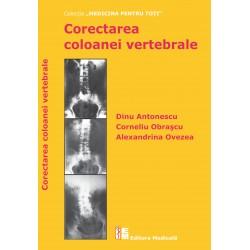 Corectarea coloanei vertebrale - Dinu Antonescu, Corneliu Obraşcu, Alexandrina Ovezea
