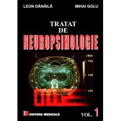 Tratat de neuropsihologie. Volumul I - Leon Dănăilă, Mihai Golu