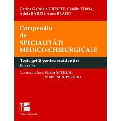 Compendiu de specialități medico-chirurgicale – Teste grilă pentru rezidențiat. Ediția a II-a