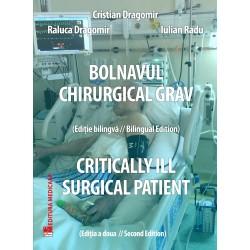 Bolnavul chirurgical grav / Critically Ill Surgical Patient - C. Dragomir, R. Dragomir, I. Radu