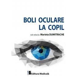 Boli oculare la copil - Marieta Dumitrache (sub redacţia)