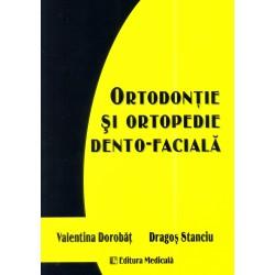 Ortodonţie şi ortopedie dento-facială - Valentina Dorobăţ, Dragoş Stanciu