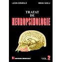 Tratat de neuropsihologie. Volumul II - Leon Dănăilă, Mihai Golu