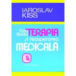 Fizio-kinetoterapia şi recuperarea medicală în afecţiunile aparatului locomotor - Jaroslav Kiss