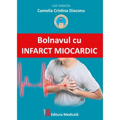 Bolnavul cu infarct miocardic - Camelia Cristina Diaconu (sub redacția)