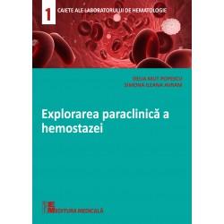Explorarea paraclinică a hemostazei - Delia Mut Popescu, Simona Ileana Avram