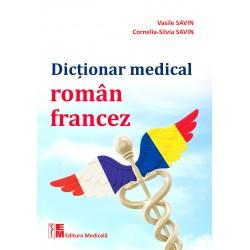 Dicționar medical român-francez - Vasile Savin, Cornelia-Silvia Savin