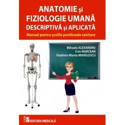 Anatomie şi fiziologie umană descriptivă şi aplicată - Mihaela Alexandru, Crin Marcean, Vladimir-Manta Mihăilescu