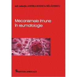 Mecanisme imune în reumatologie - Andra-Rodica Bălănescu (sub redacția)