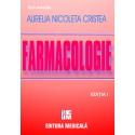 Tratat de farmacologie. Editia I - Aurelia Nicoleta Cristea (sub redactia)