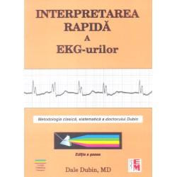 Interpretarea rapidă a EKG-urilor. Ediţia a şasea - Dale Dubin