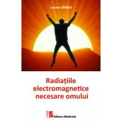 Radiațiile electromagnetice necesare omului - Lucian Sandu