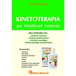 Kinetoterapia pe intelesul tuturor, editia a II-a - Elena Engrich