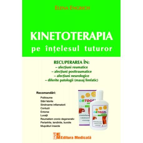 Kinetoterapia pe înţelesul tuturor, ediția a II-a -Elena Engrich