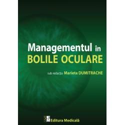Managementul în bolile oculare - Marieta Dumitrache (sub redacția)