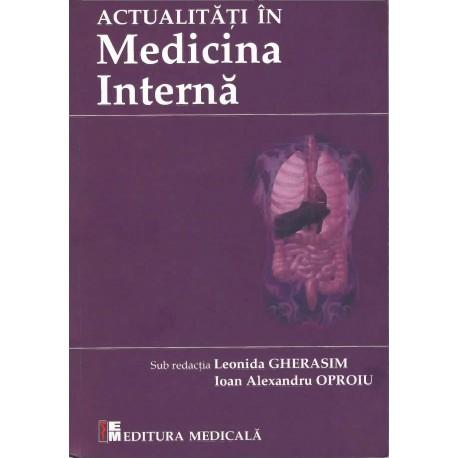 Actualități în medicina internă - Leonida Gherasim, Alexandru Oproiu (sub redacția)