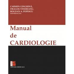 Manula de cardiologie al Societatii Romane de Cardiologie - Carmen Ginghina, Dragos Vinereanu, Bogdan A. Popescu (sub redactia)