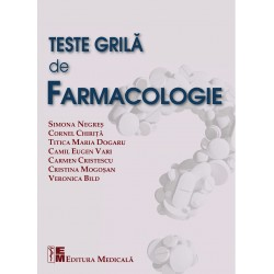 Teste grila de farmacologie - S. Negres, C. Chirita, M. T. Dogaru, C. E. Vari, C. Cristescu, C. Mogosan, V. Bild