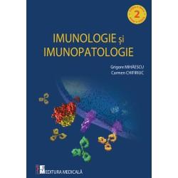 Imunologie si imunopatologie. Editia a doua - Grigore Mihaescu, Carmen Chifiriuc