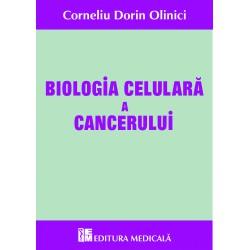 Biologia celulară a cancerului - Corneliu Dorin Olinici
