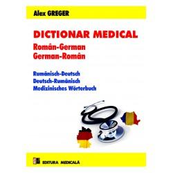 Dicţionar medical român-german, german-român. Ediţia a II-a revăzută și adăugită - Alex Greger