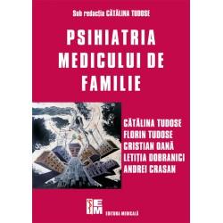 Pshiatria medicului de familie - Cătălina Tudose (sub redacția)