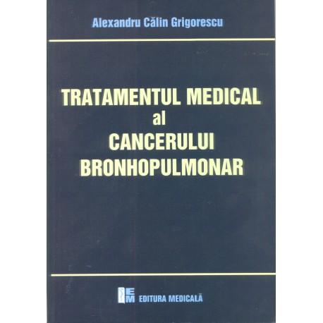 Tratamentul medical al cancerului bronhopulmonar - Alexandru C. Grigorescu