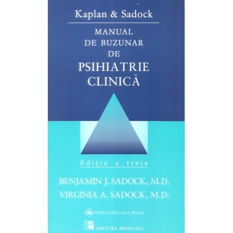 Manual de buzunar de psihiatrie clinică. Ediţia a III-a - Kaplan & Sadock