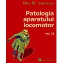 Patologia aparatului locomotor. Volumul II - Dinu M. Antonescu (sub redacţia)