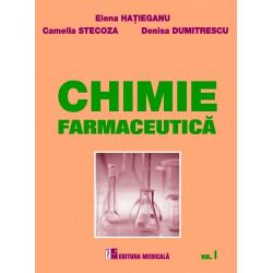Chimie farmaceutică. Volumul I - Elena Hatieganu, Camelia Stecoza, Denisa Dumitrescu
